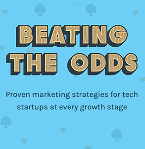 Beating the Odds: Marketing strategies for tech startups at every growth stage