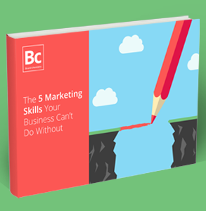 The-5-Marketing-Skills-Your-Business-Can't-Do-Without-eBook