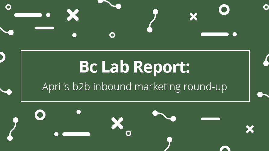 Bc-Lab-Report-b2b-roundup-April.png