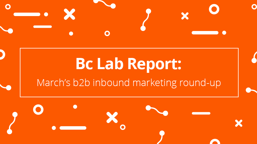 Bc-Lab-Report-b2b-roundup-March.png
