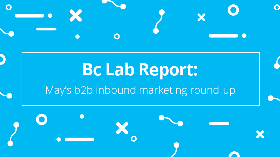 Bc-Lab-Report-b2b-roundup-May.png