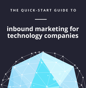 Ebook: Quick-start guide to inbound marketing for technology companies