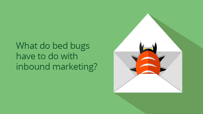 How inbound marketing (not bed bugs) can help scale your tech business quickly